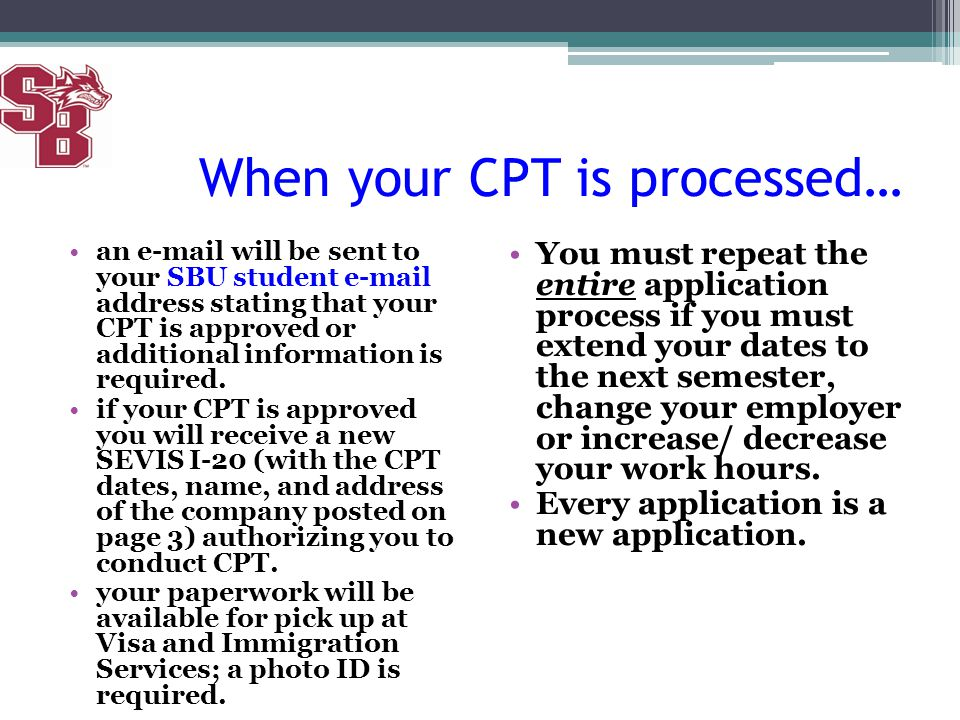 When your CPT is processed…