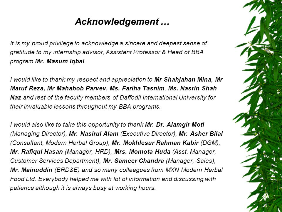Acknowledgement … It is my proud privilege to acknowledge a sincere and deepest sense of.