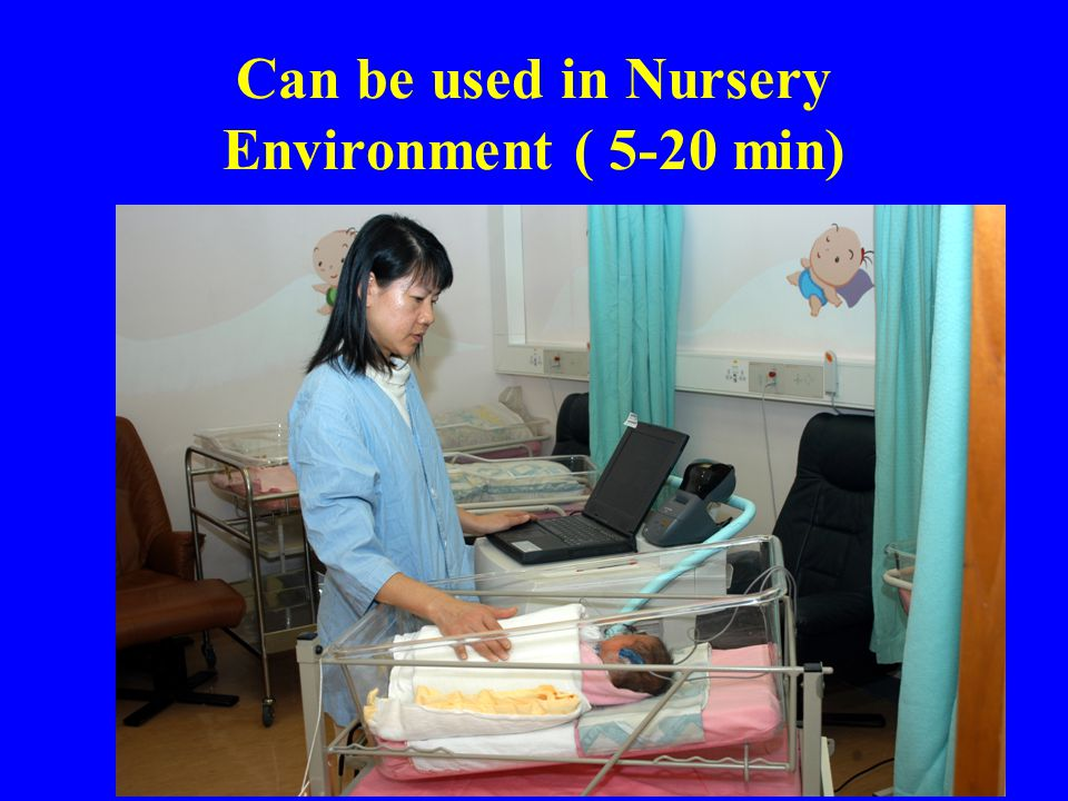 Can be used in Nursery Environment ( 5-20 min)