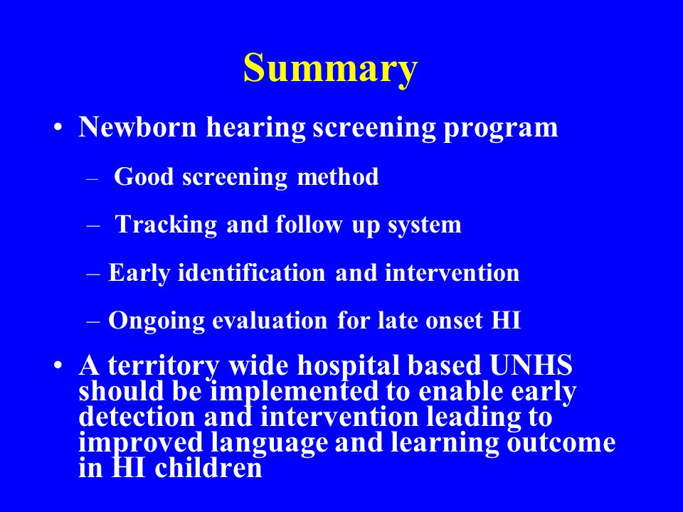 Summary Newborn hearing screening program