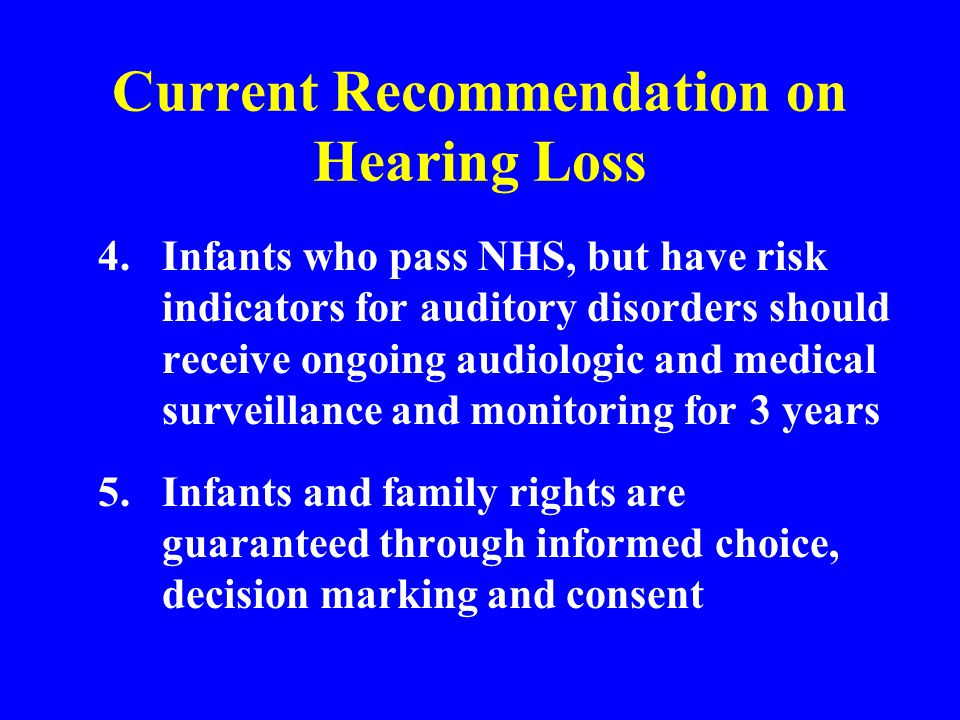 Current Recommendation on Hearing Loss