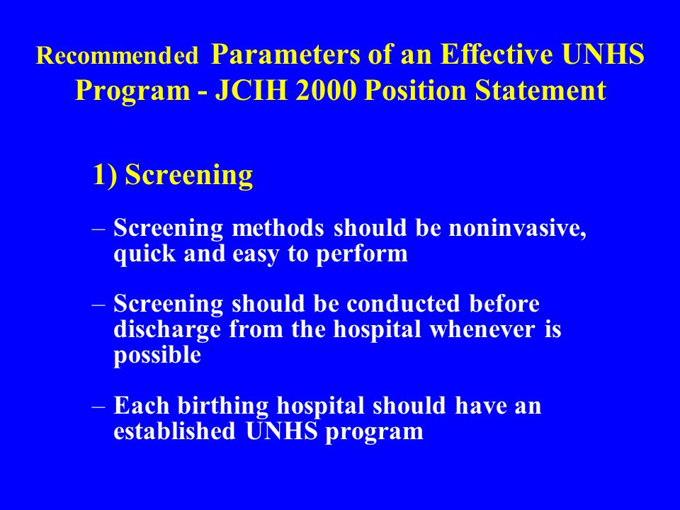 Recommended Parameters of an Effective UNHS Program - JCIH 2000 Position Statement