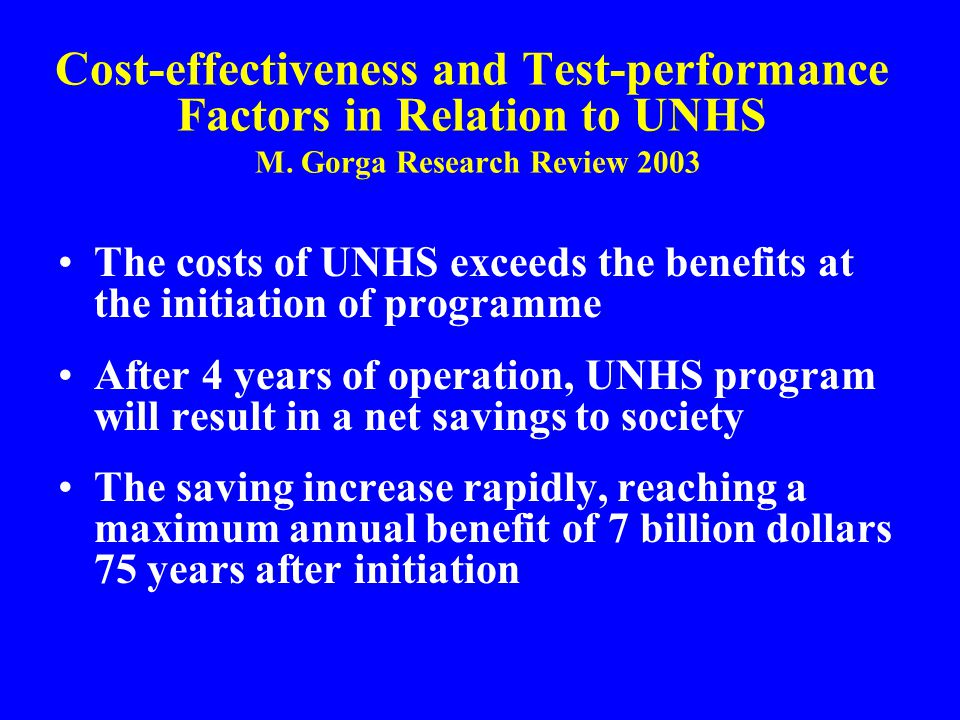 Cost-effectiveness and Test-performance Factors in Relation to UNHS M