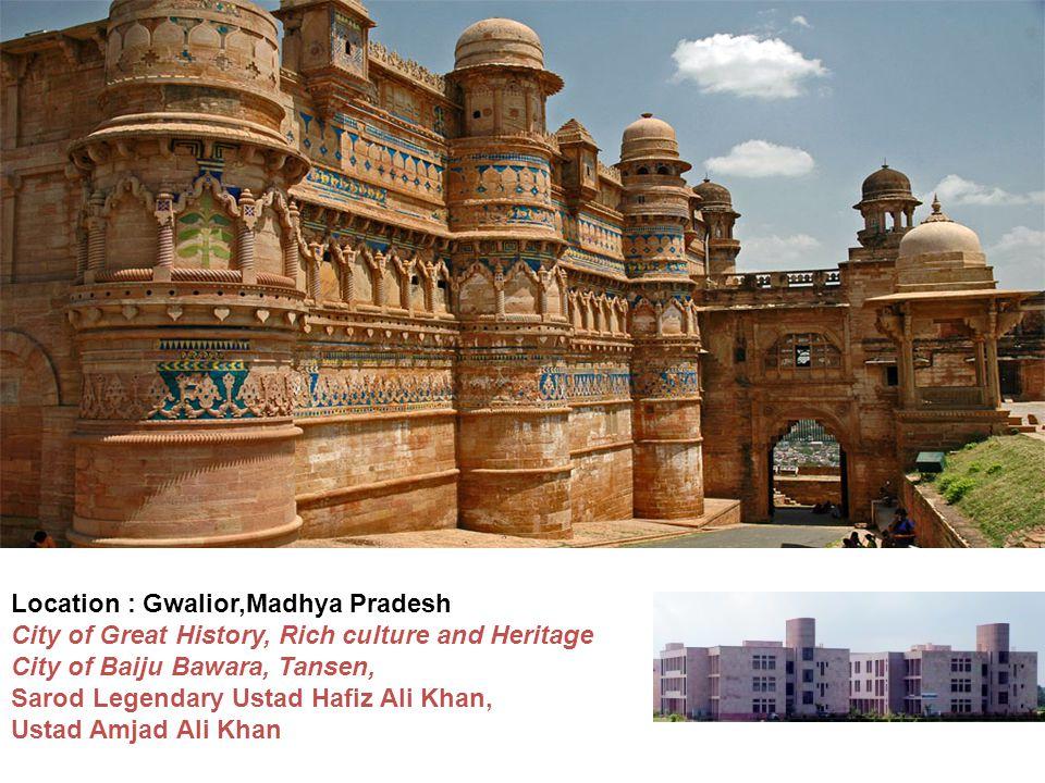 Location : Gwalior,Madhya Pradesh