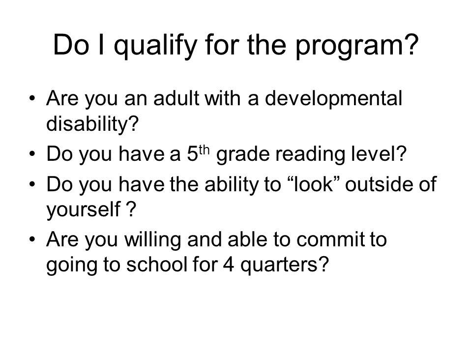 Do I qualify for the program