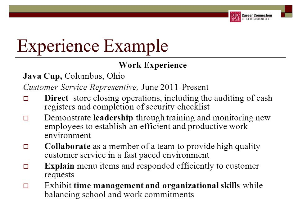 Experience Example Work Experience Java Cup, Columbus, Ohio