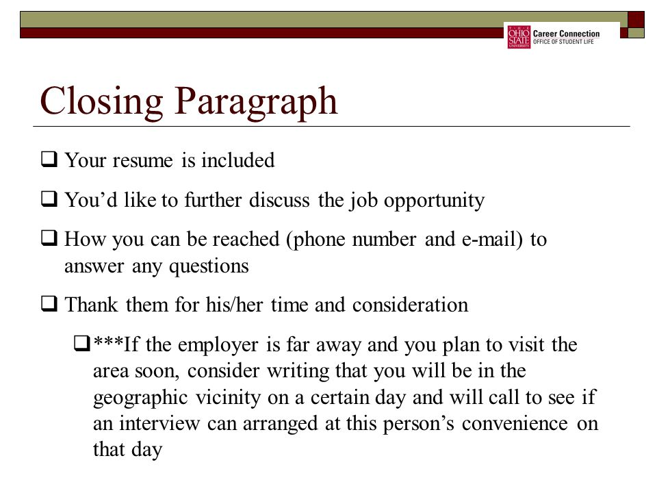 Closing Paragraph Your resume is included