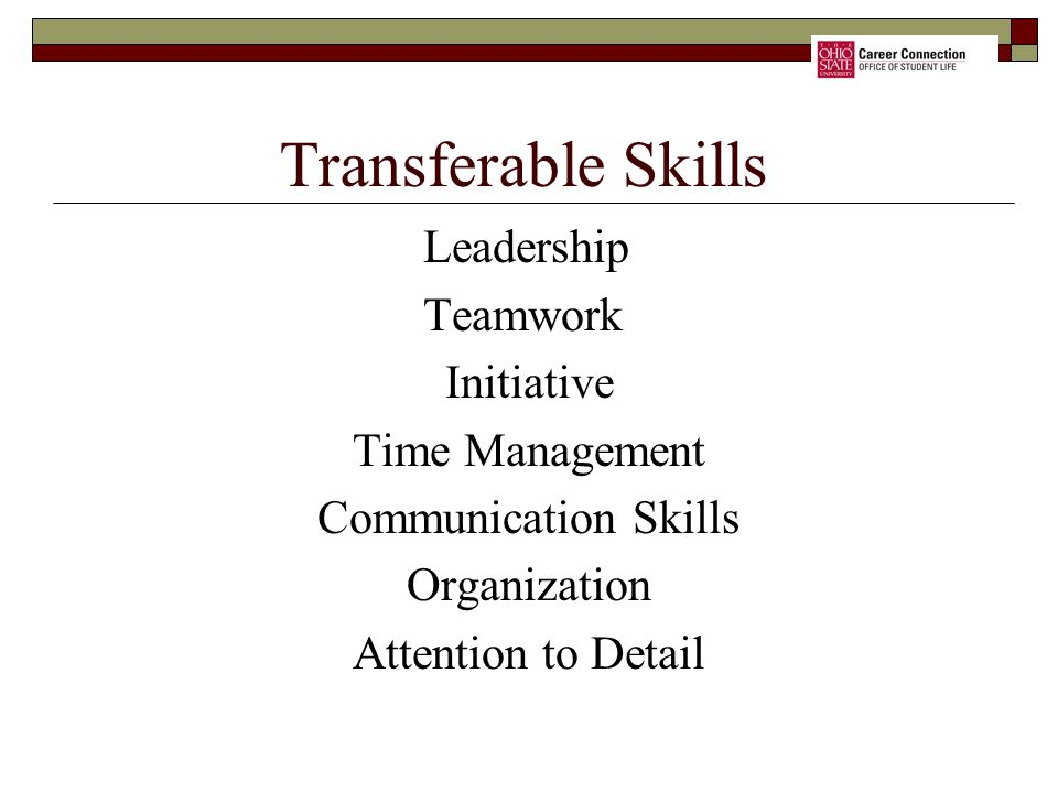 Transferable Skills Leadership Teamwork Initiative Time Management