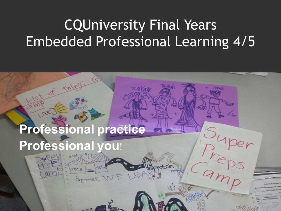 CQUniversity Final Years Embedded Professional Learning 4/5