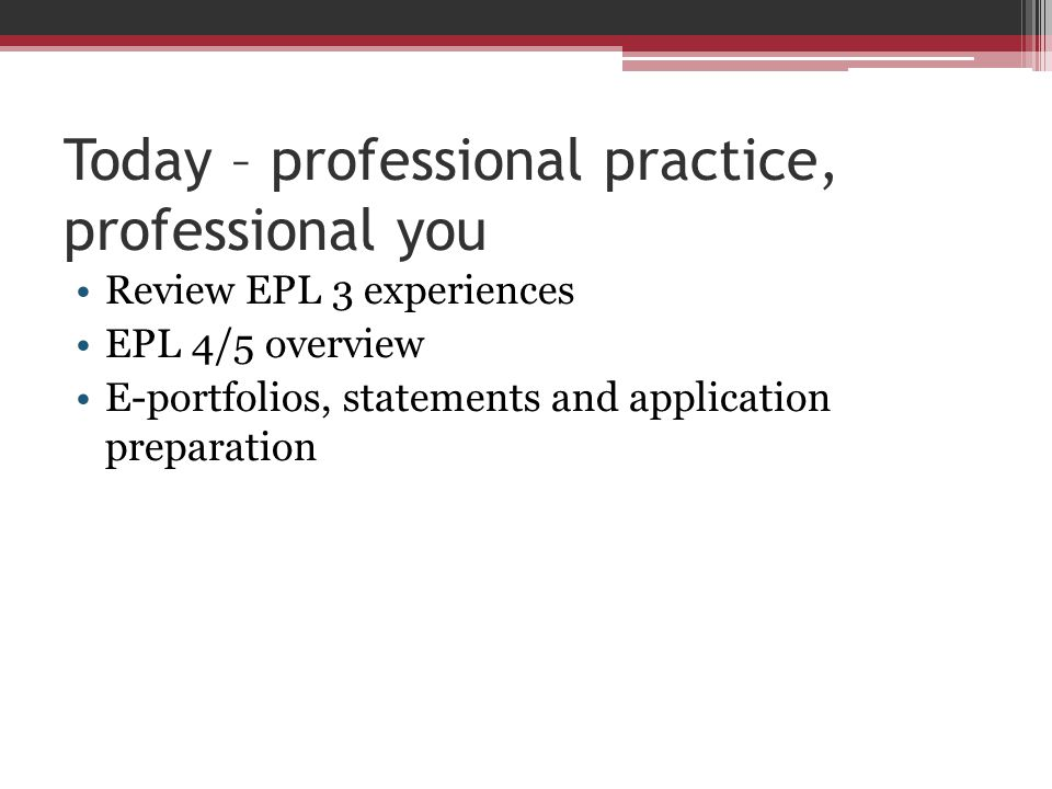 Today – professional practice, professional you