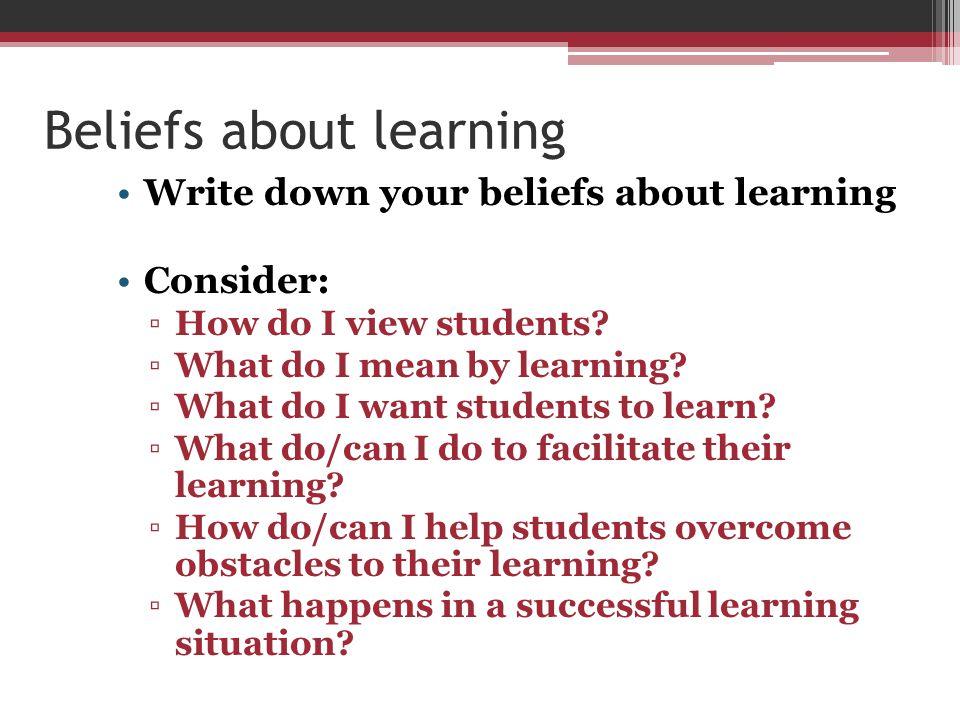 Beliefs about learning