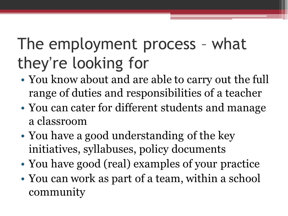 The employment process – what they're looking for
