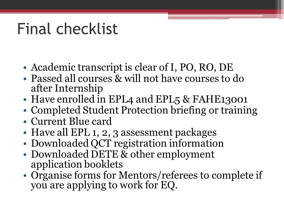Final checklist Academic transcript is clear of I, PO, RO, DE