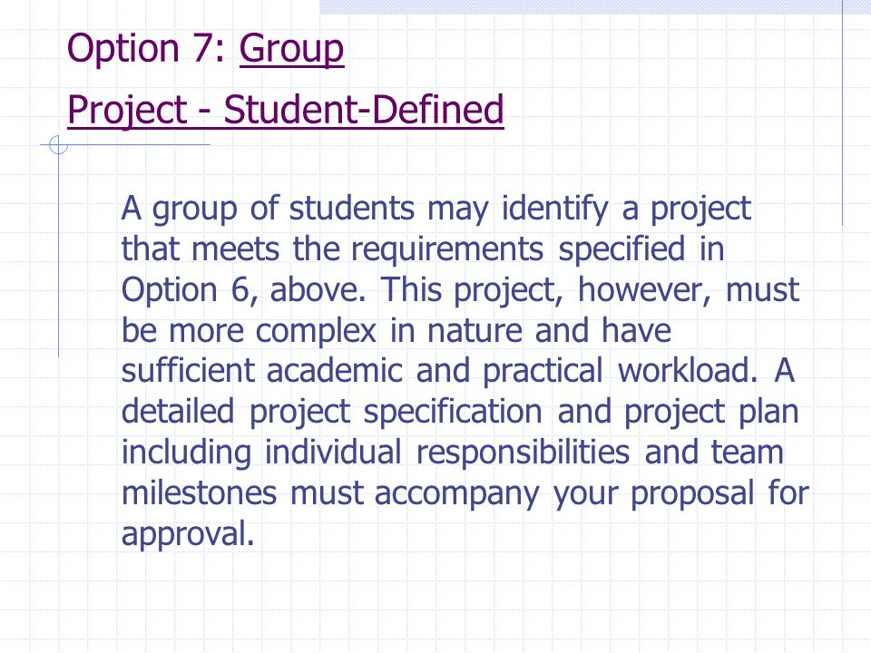 Option 7: Group Project ‑ Student‑Defined