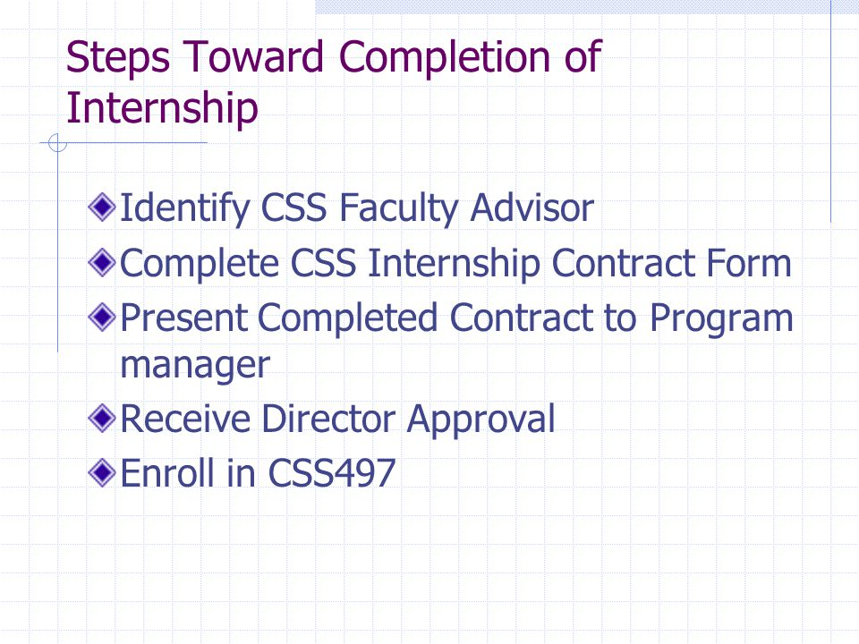 Steps Toward Completion of Internship