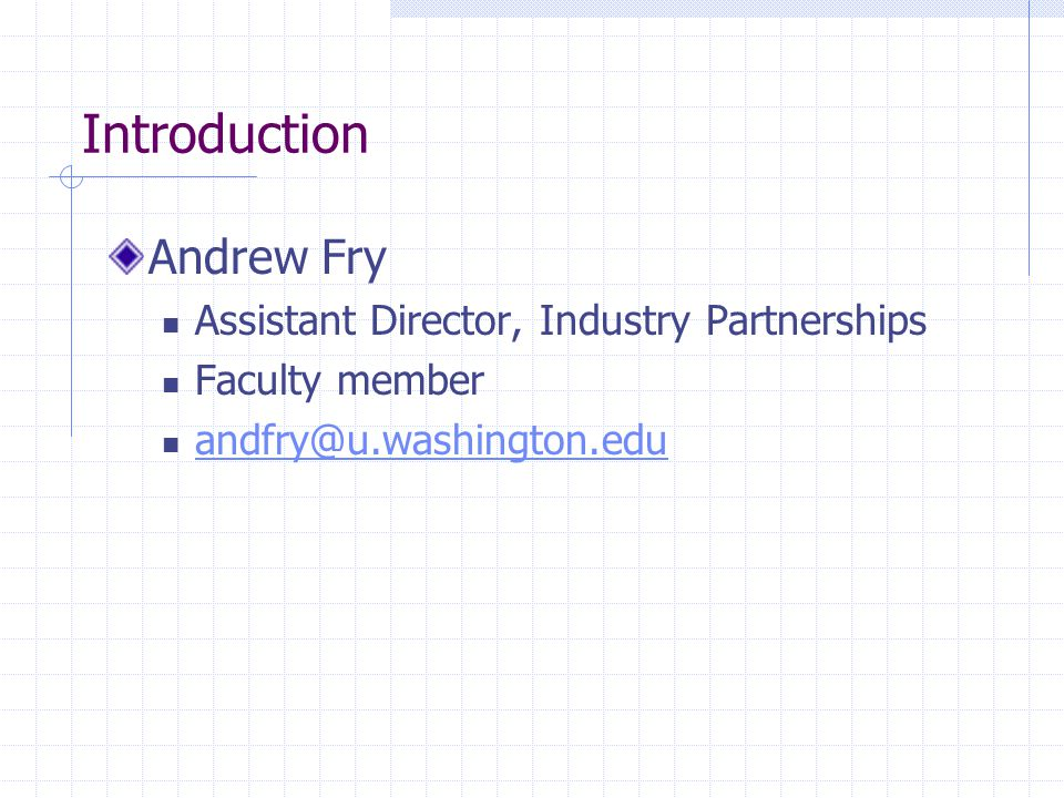 Introduction Andrew Fry Assistant Director, Industry Partnerships