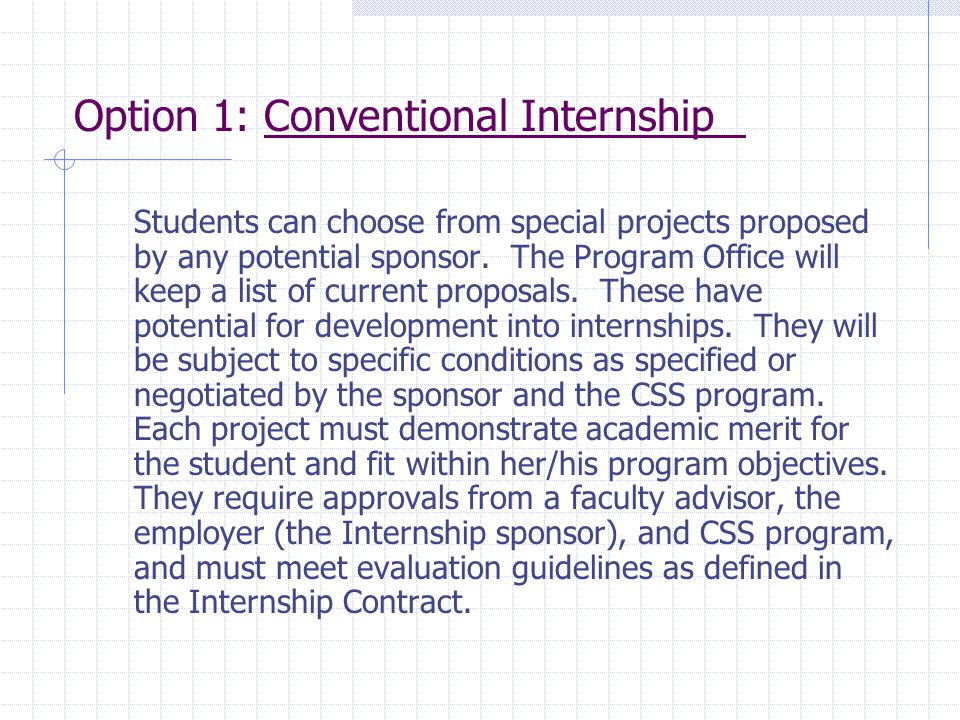Option 1: Conventional Internship