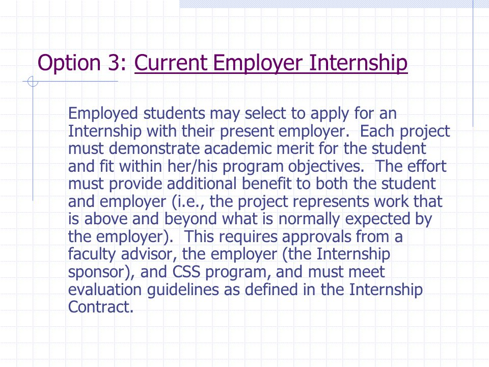 Option 3: Current Employer Internship