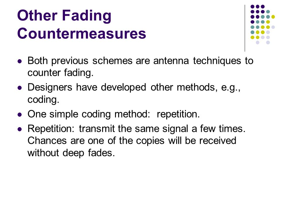 Other Fading Countermeasures