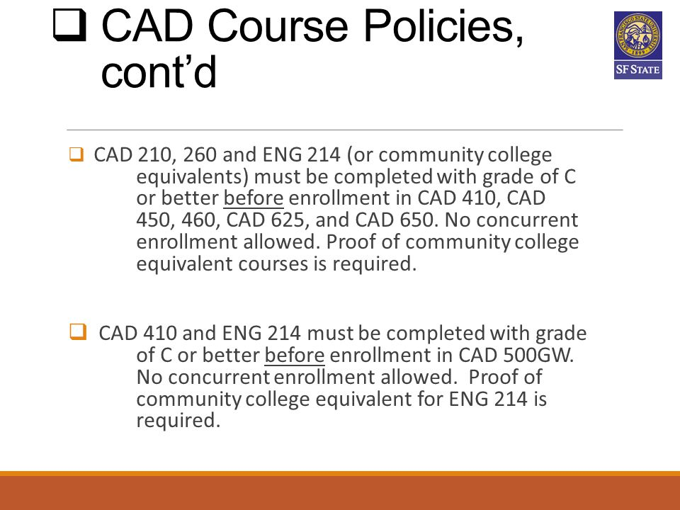 CAD Course Policies, cont'd