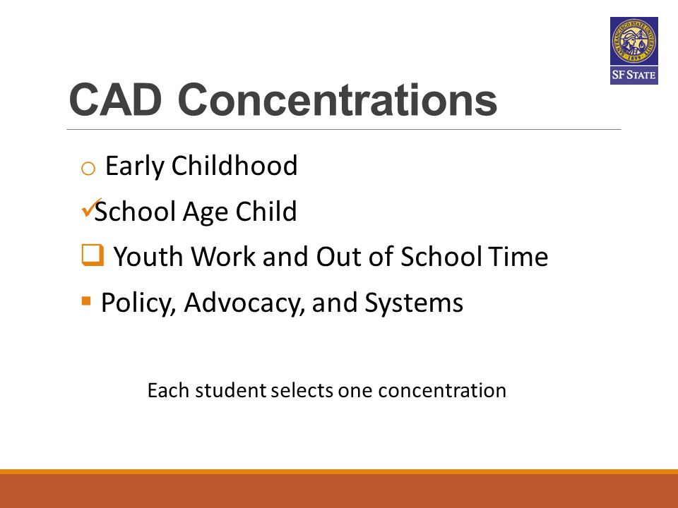 Each student selects one concentration