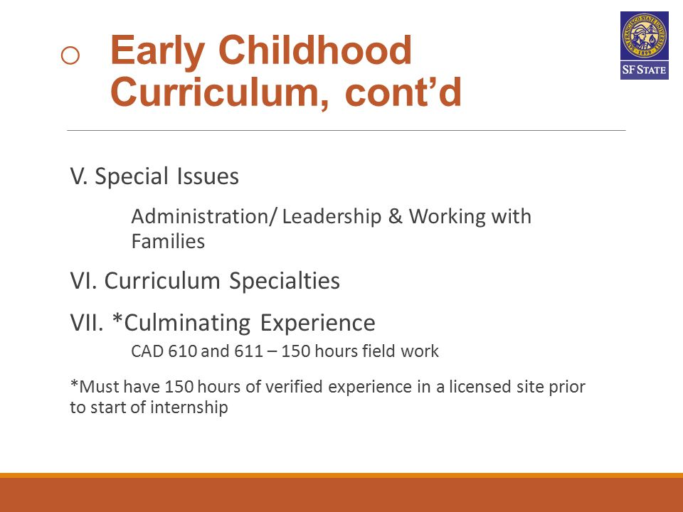 Early Childhood Curriculum, cont'd