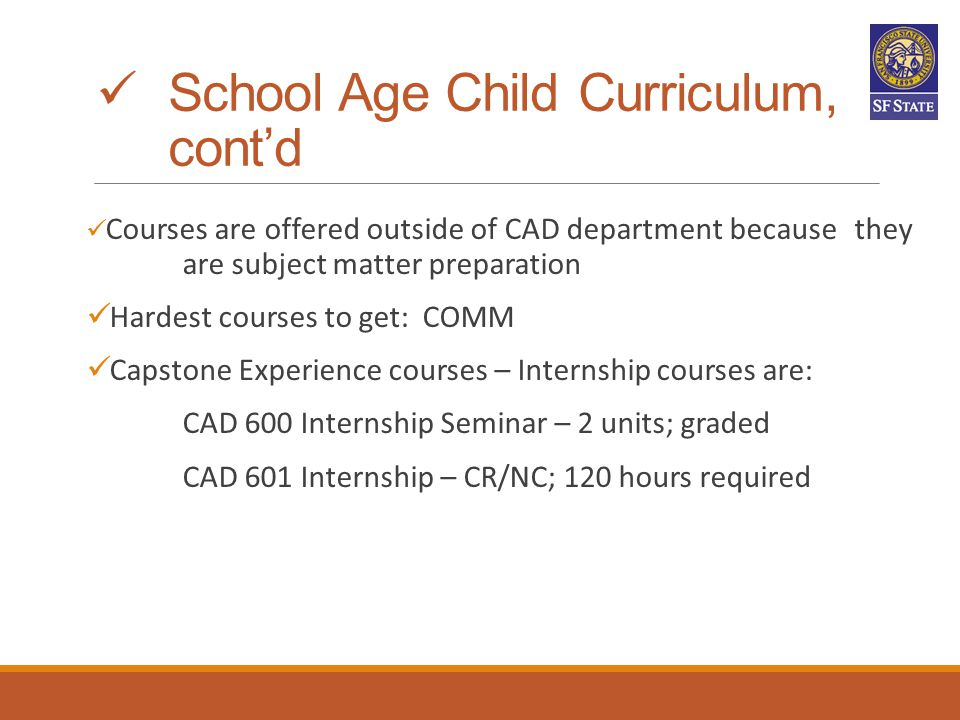 School Age Child Curriculum, cont'd