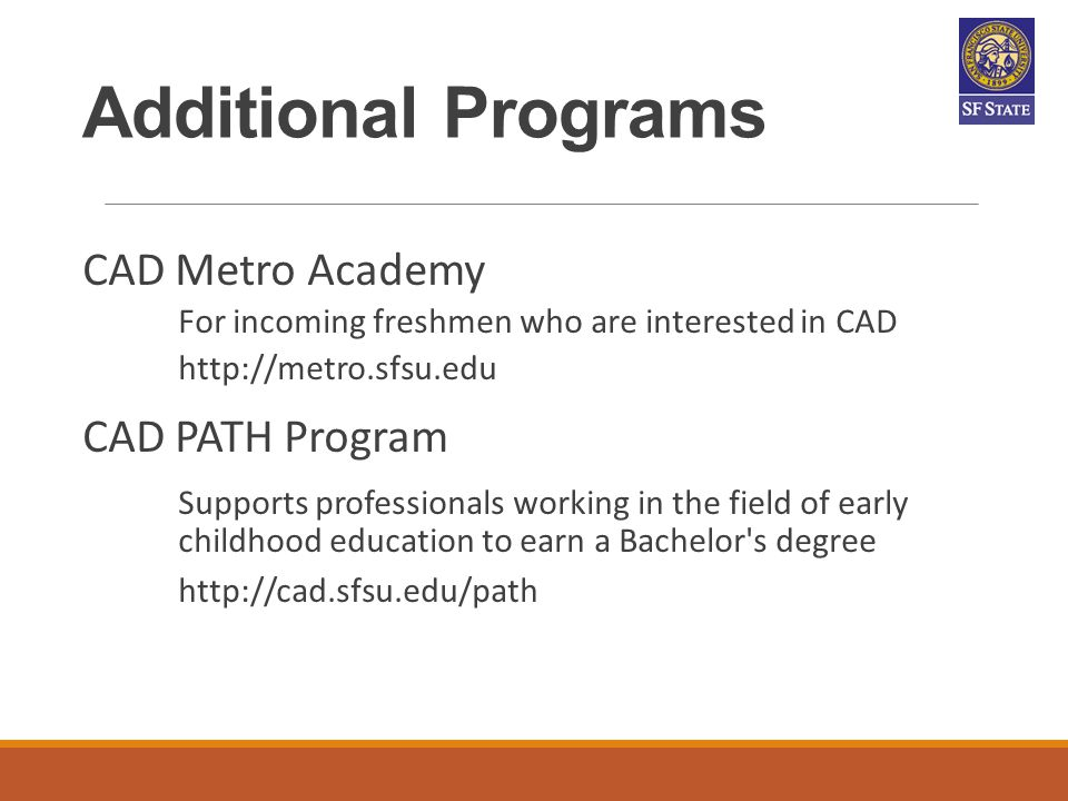 Additional Programs CAD Metro Academy CAD PATH Program
