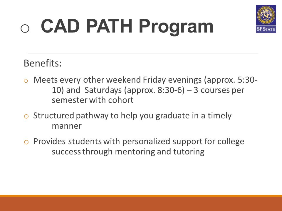 CAD PATH Program Benefits:
