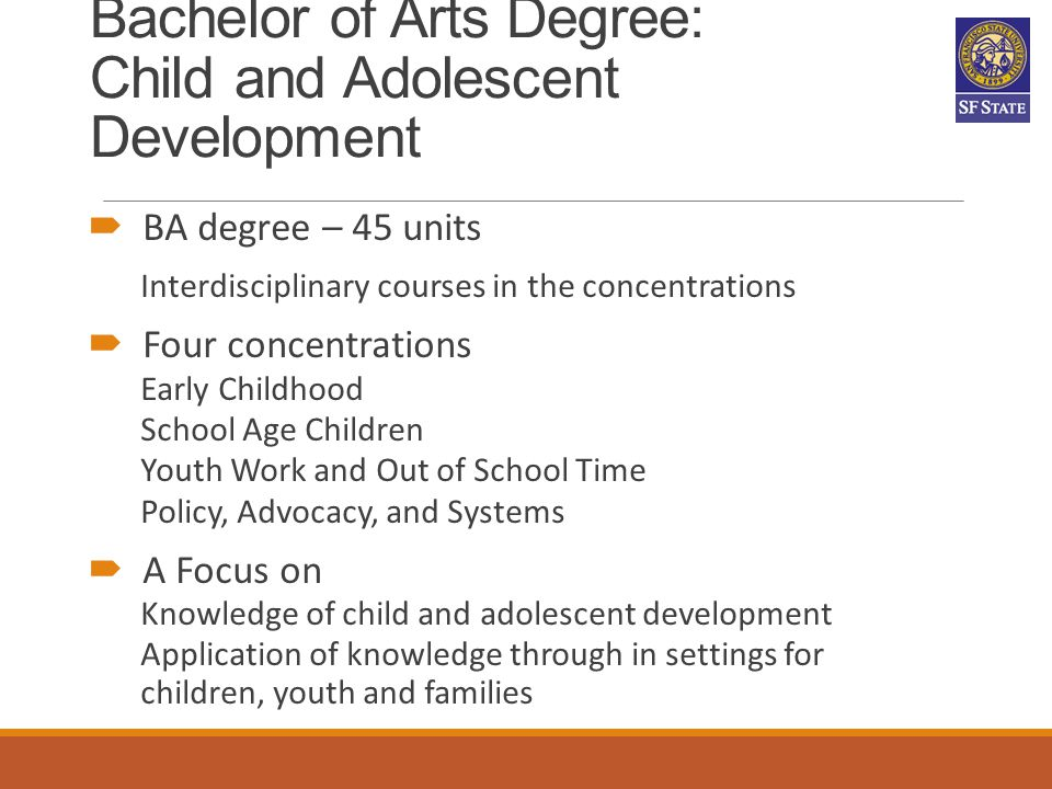 Bachelor of Arts Degree: Child and Adolescent Development