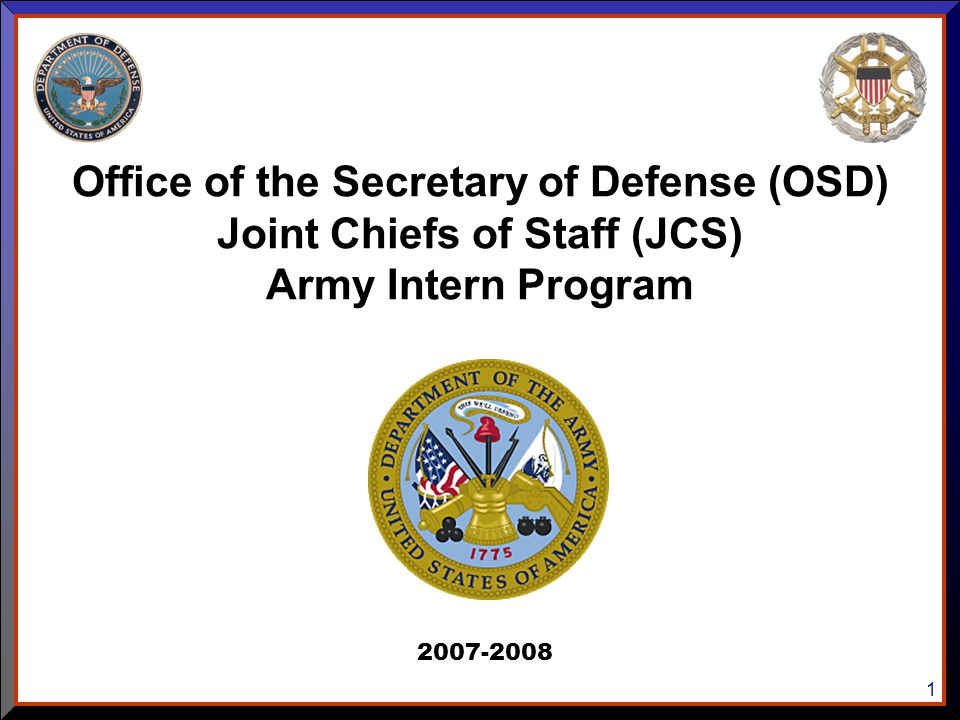 Office of the Secretary of Defense (OSD) Joint Chiefs of Staff (JCS)