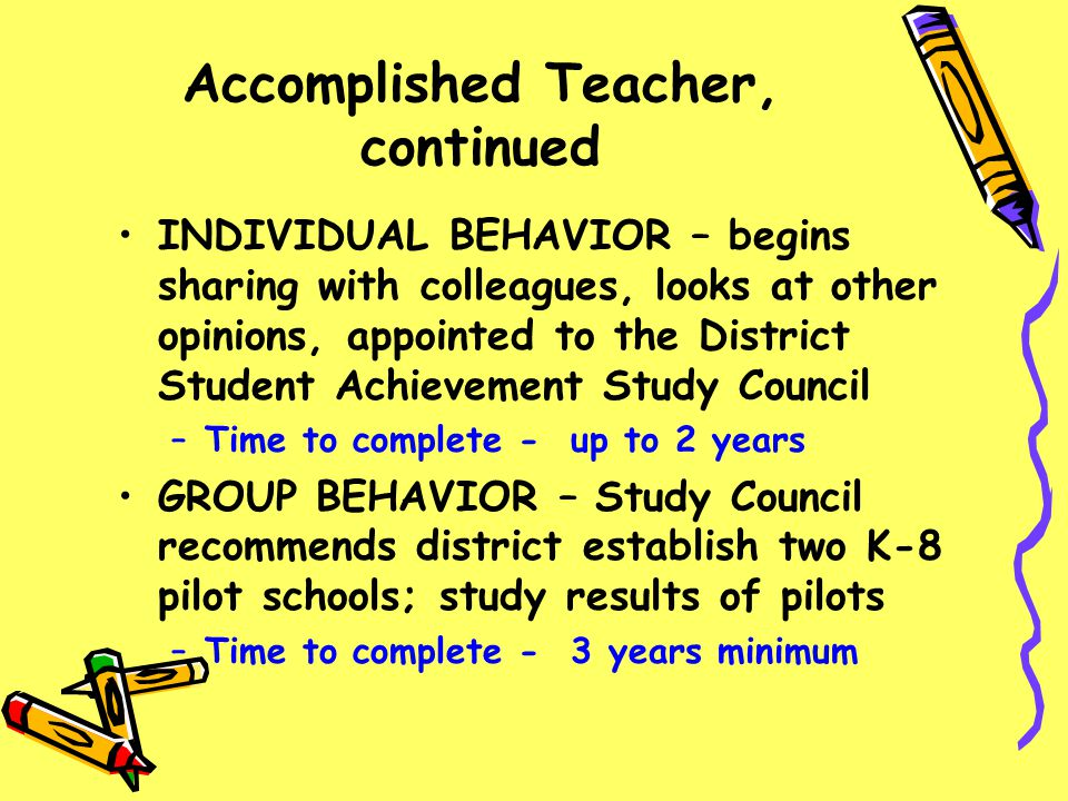 Accomplished Teacher, continued