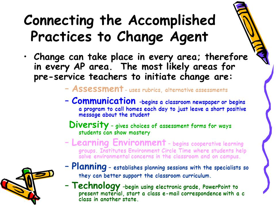 Connecting the Accomplished Practices to Change Agent