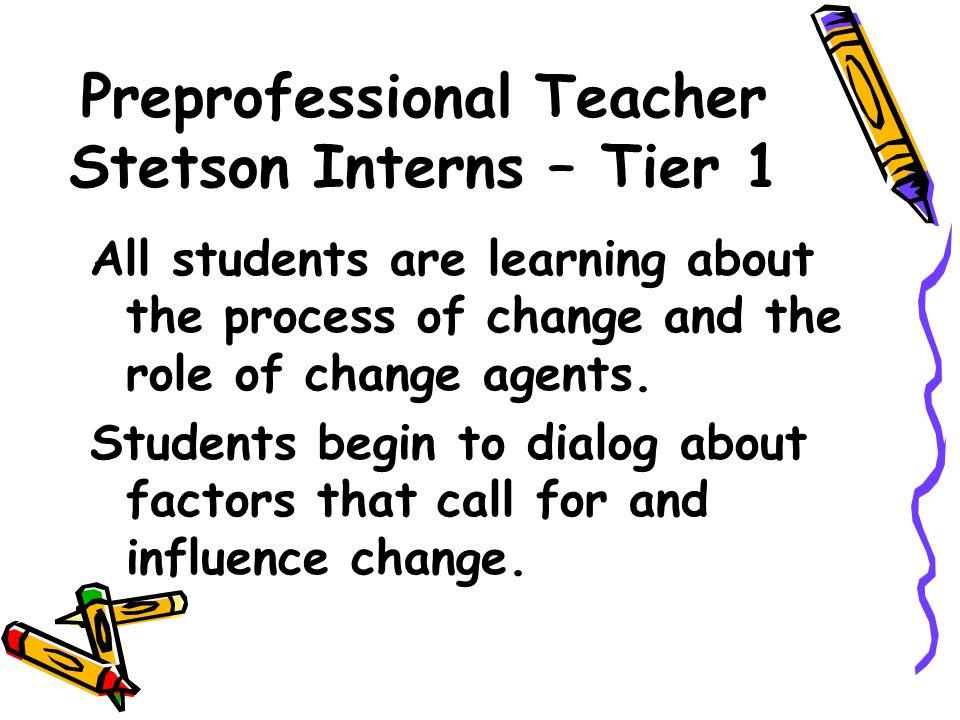 Preprofessional Teacher Stetson Interns – Tier 1