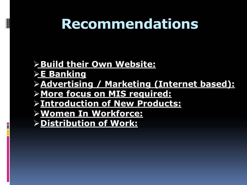 Recommendations Build their Own Website: E Banking