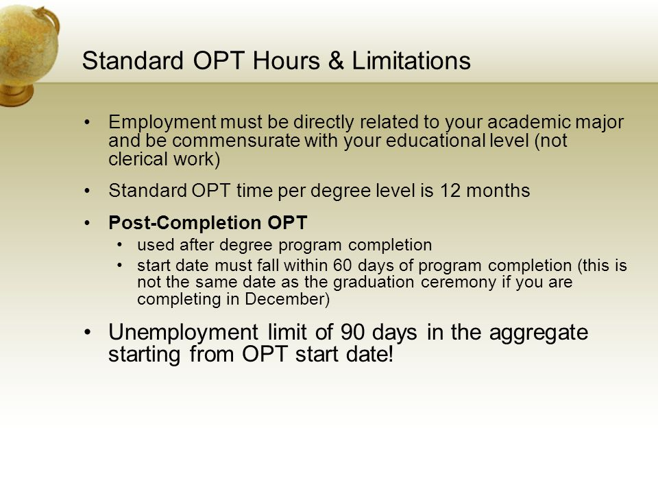 Standard OPT Hours & Limitations