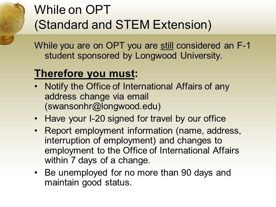 While on OPT (Standard and STEM Extension)