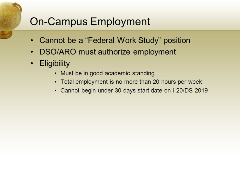 On-Campus Employment Cannot be a Federal Work Study position