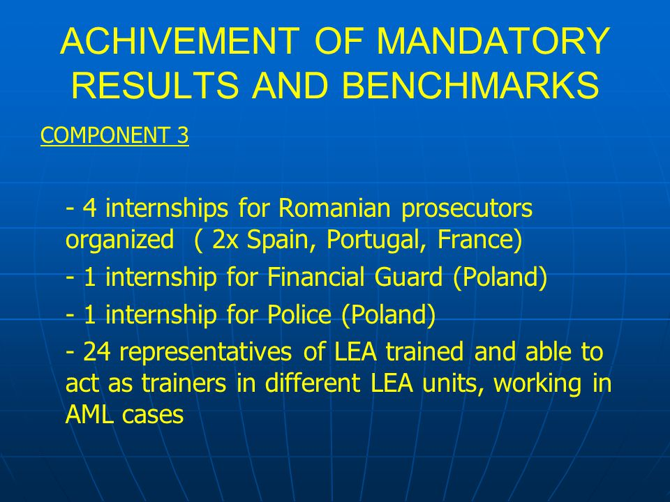ACHIVEMENT OF MANDATORY RESULTS AND BENCHMARKS