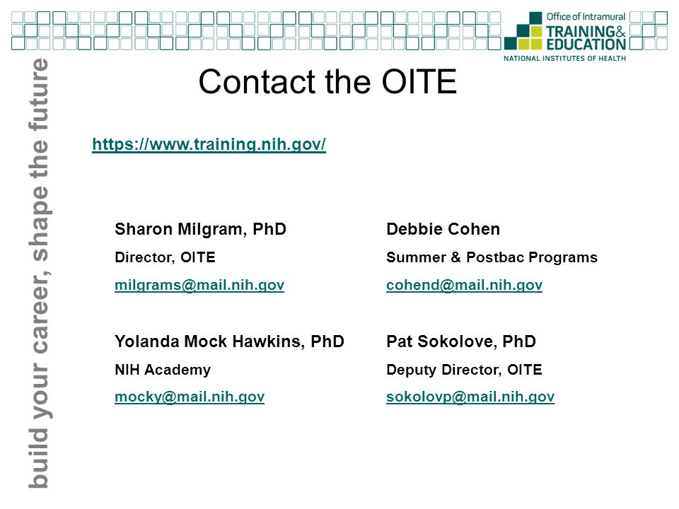 Contact the OITE build your career, shape the future