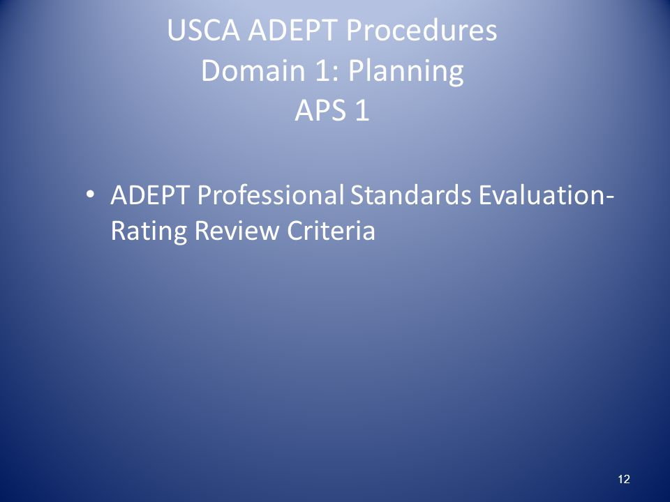 USCA ADEPT Procedures Domain 1: Planning APS 1