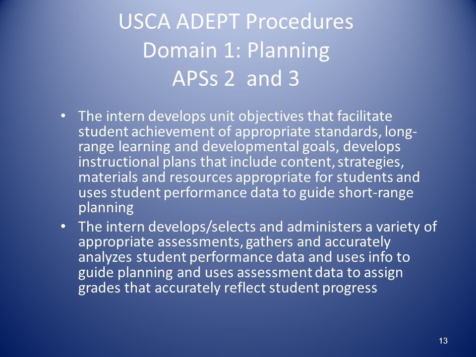 USCA ADEPT Procedures Domain 1: Planning APSs 2 and 3