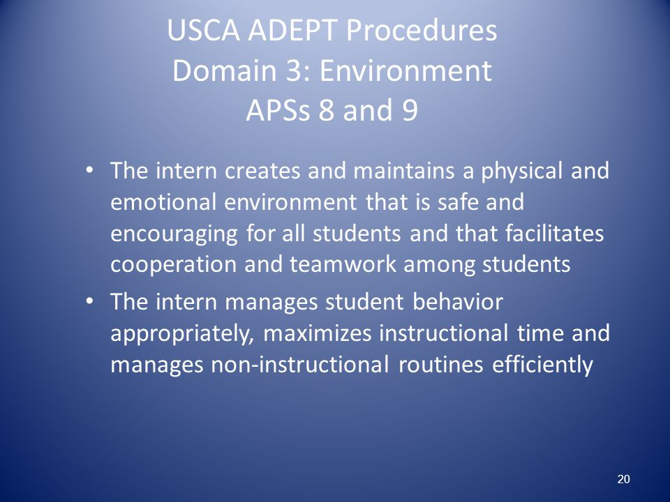 USCA ADEPT Procedures Domain 3: Environment APSs 8 and 9