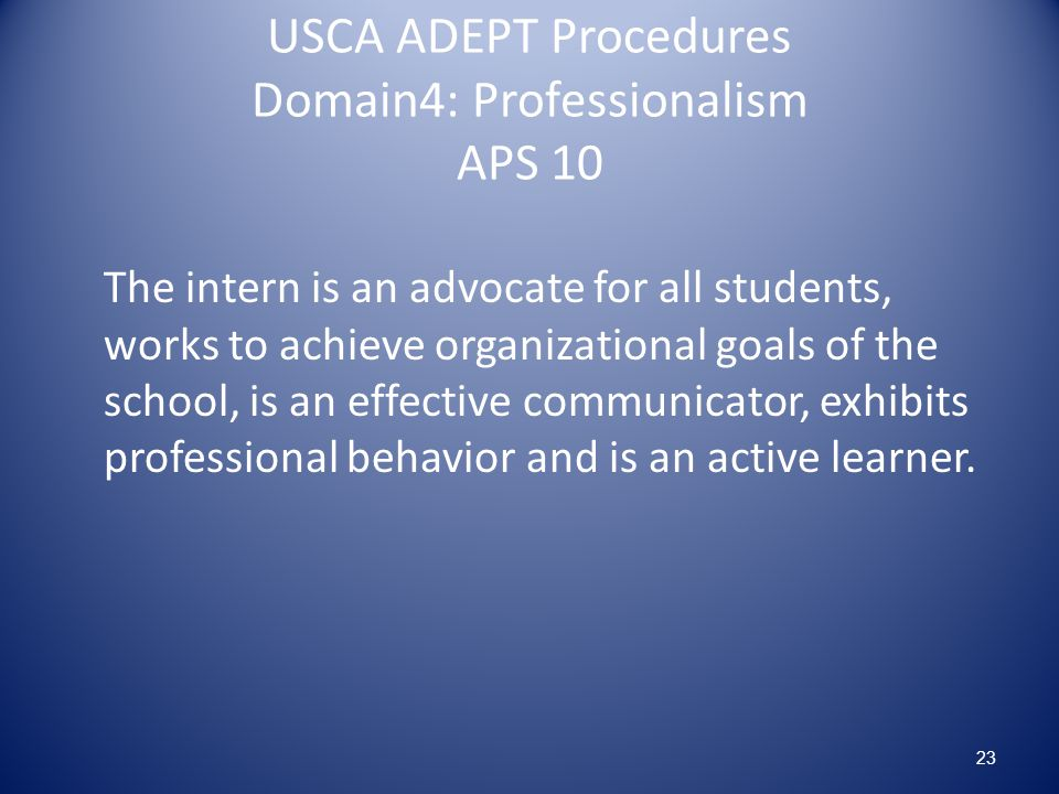 USCA ADEPT Procedures Domain4: Professionalism APS 10