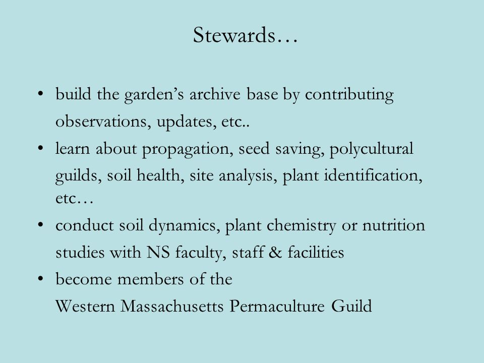Stewards… build the garden's archive base by contributing