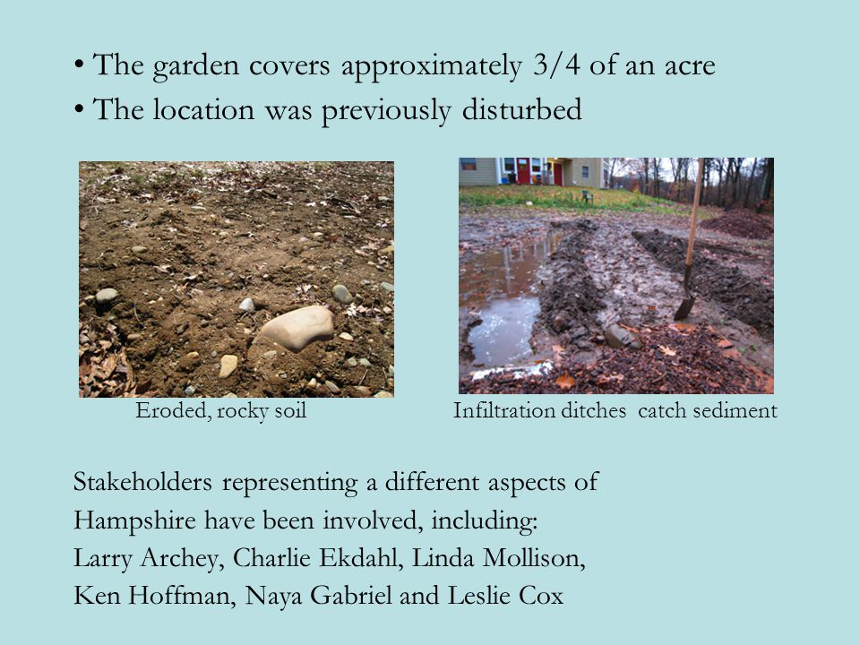• The garden covers approximately 3/4 of an acre