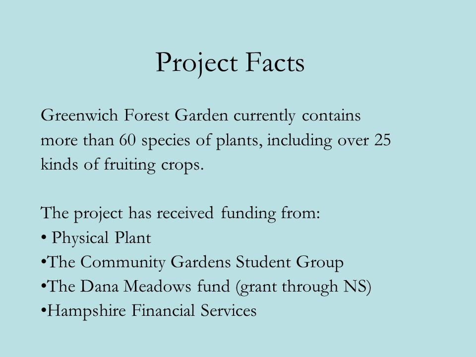 Project Facts Greenwich Forest Garden currently contains