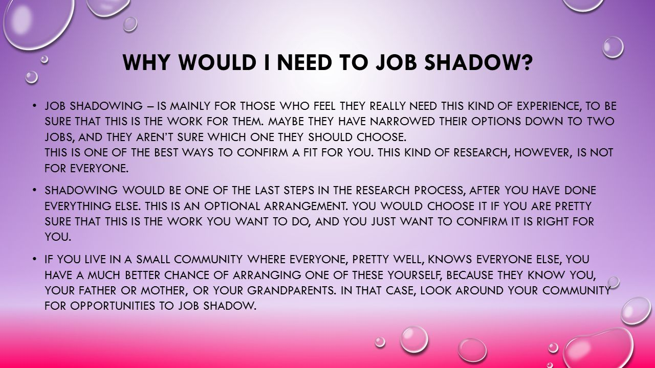 Why would I need to Job Shadow