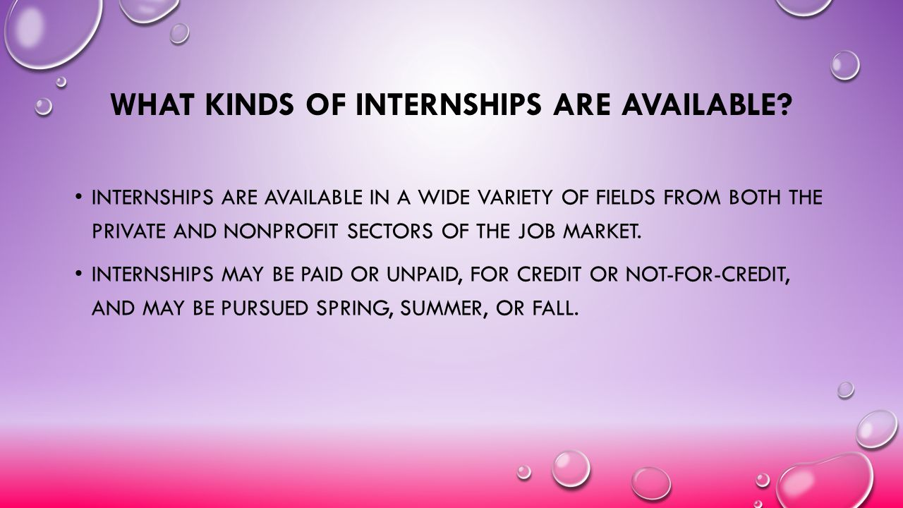 What Kinds of Internships are Available