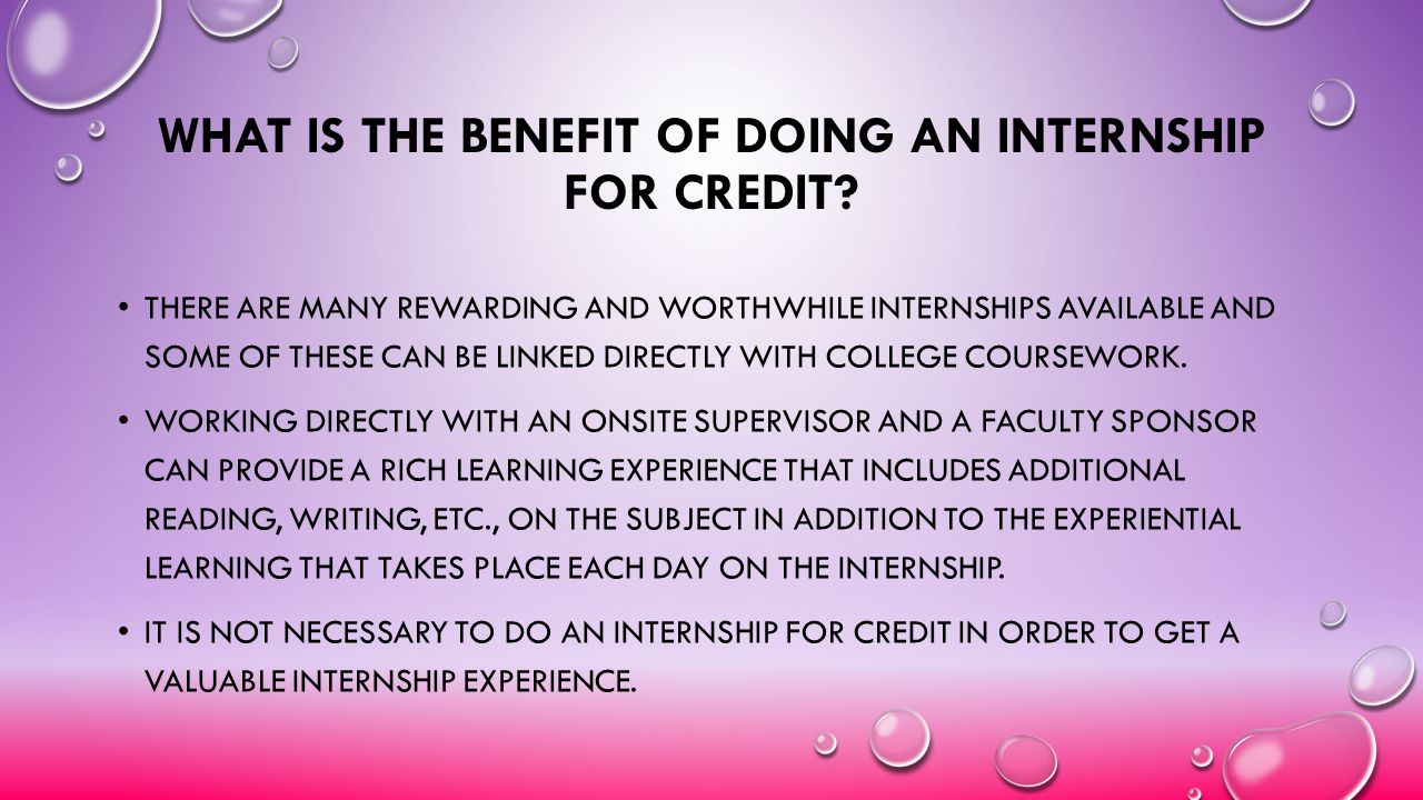 What Is the Benefit of Doing an Internship for Credit